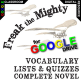 FREAK THE MIGHTY Vocabulary List and Quiz Assessment (Crea