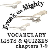 FREAK THE MIGHTY Vocabulary List and Quiz (chap 1-9)