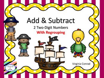 Addition and Subtraction with Regrouping--Pirate Theme