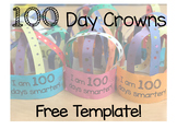 FREE 100 Day Crown Printable!