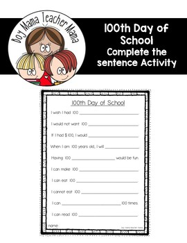 FREE 100th Day of School Complete the Sentence Writing Activity