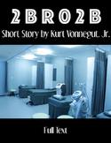 FREE 2 B R 0 2 B by Kurt Vonnegut  Science-Fiction Short S