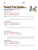 Would You Rather Question Response Templates