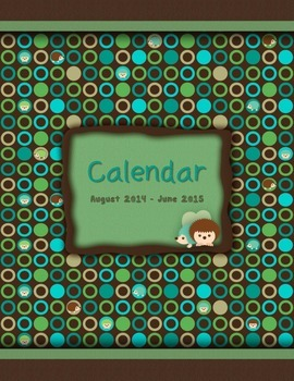 FREE - 2015-2016 Monthly School Calendar {Hedgehogs - blue, brown, green, teal}