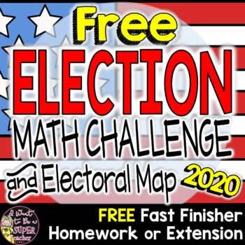 Election 2016 Electoral Votes Math Challenge-FREE Math Pri