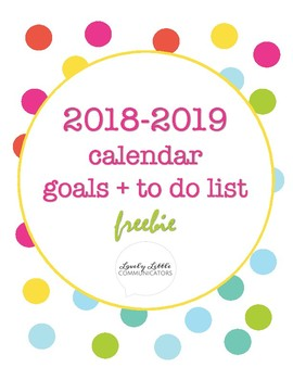 FREE 2018-2019 Calendar, To Do List, and Monthly Goal Planner