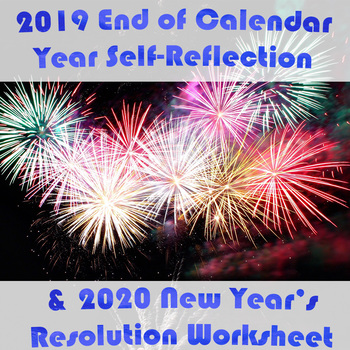 FREE -2019 Self Reflection & 2020 New Year's Resolutions Worksheets!