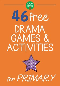Drama Games and Activities for Primary / Elementary