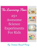 FREE 25+ Awesome Science Activities For Kids E-Book