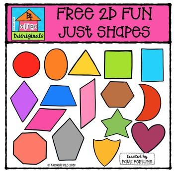 FREE 2D FUN Just Shapes {P4 Clips Triorignals Digital Clipart}