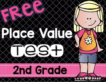 Place Value Test 2nd Grade FREE