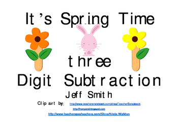 FREE 3 Digit Subtraction Spring Time