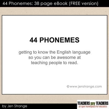 FREE: 44 Phonemes: 38 pg Ebook (FREE version)