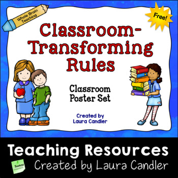 Whole Brain Teaching Classroom Rules Posters (FREE) by Laura