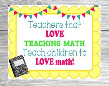 FREE 8x10  Poster.. Teachers that love math, teach childre