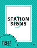 FREE! 9 Station Signs