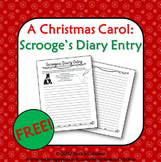 A Christmas Carol: Scrooge's Diary Entry Writing (FREE)