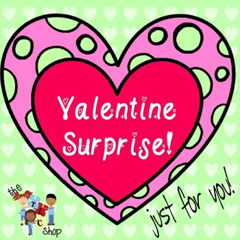 FREE! A Special Valentine Surprise Just For You!