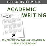 FREE! ACADEMIC WRITING FORMAL VOCABULARY & TRANSITIONS