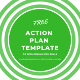 FREE Action Plan Template to Turn Dreams Into Goals