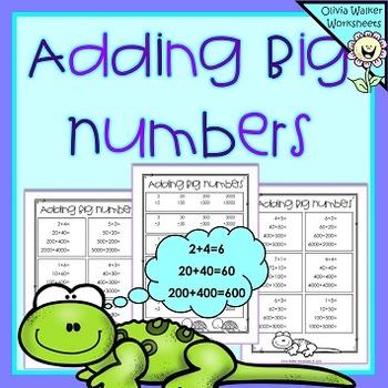 FREE - Adding Big Numbers - Adding Tens , Hundreds, Thousands