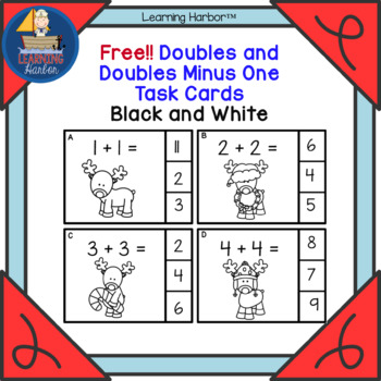 FREE! Adding Doubles and Doubles Minus 1 Reindeer Theme Task Cards Black &White
