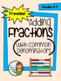 FREE - Adding Fractions With Common Denominators (Notes and Practice Worksheets)