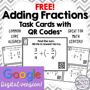 FREE Adding Fractions w/ Integers Task Cards with QR Codes