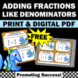 FREE Adding Fractions with Like Denominators 4th Grade Math Fraction Task Cards