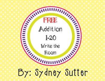 FREE - Addition 1-20 Write the Room