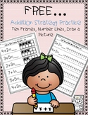 FREE Addition Strategy Practice - Ten Frames, Number Lines, Draw a Picture