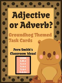 FREE Adjective or Adverb? Groundhog Day Themed Task Cards
