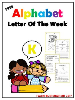 FREE Alphabet Letter Of The Week (K)