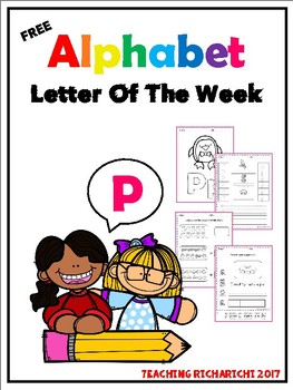 FREE Alphabet Letter Of The Week (P)