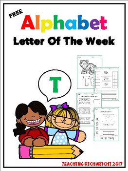 FREE Alphabet Letter Of The Week (T)
