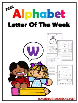 FREE Alphabet Letter Of The Week (W)