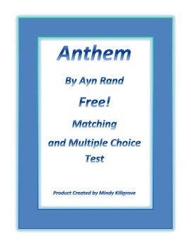 FREE: Anthem by Ayn Rand-- 30 Question Multiple Choice and