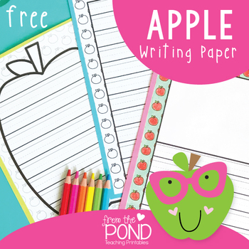 apple writing paper by from the pond teachers pay teachers apple writing paper