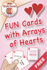 FREE Arrays of Hearts as Equal Addends: 40 Math Matching Game Cards 2A34V