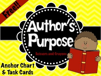 FREE Author's Purpose Anchor Chart and Task Cards