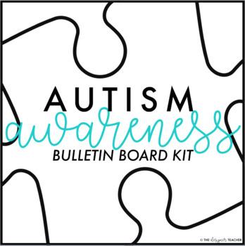 FREE Autism Awareness Month Bulletin Board Kit