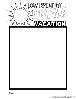 "FREE BACK TO SCHOOL ""How I Spent My Summer Vacation"" Writing or Drawing Prompt"
