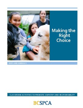 FREE BCSPCA Animal Lessons and Activities- Making the Right Choice - Gr. 3-5