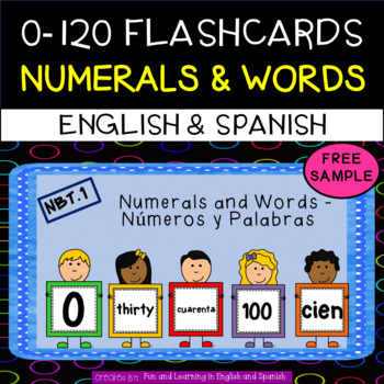 FREE SAMPLE 0-120 Numbers and Number Word Flashcards(English & Spanish versions)