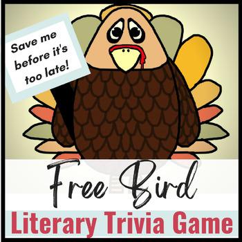 FREE BIRD Thanksgiving Literary Trivia Game for Middle School & High School ELA