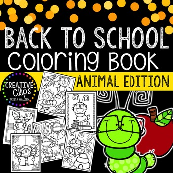 FREE Back to School ANIMALS Coloring Book {Made by Creative Clips Clipart}
