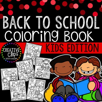 FREE Back to School KIDS Coloring Book {Made by Creative Clips Clipart}