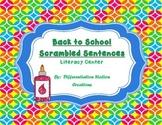 FREE!  Back-to-School Scrambled Sentences, Common Core Aligned