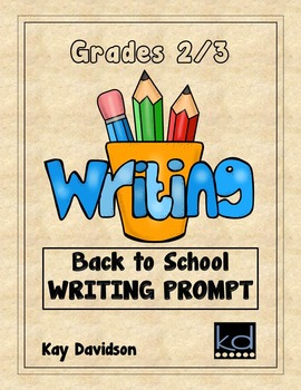 FREE Back to School Writing Prompt:  Grades 2 and 3