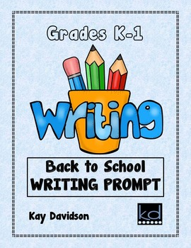 FREE Back to School Writing Prompt: Kinders and First Grade